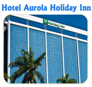 HOTEL AUROLA HOLIDAY INN- TUCAN LIMO RESERVATIONS HOTELS